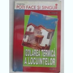 IZOLAREA TERMICA A LOCUINTELOR-ING.FLORIN MATEESCU