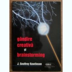 J. Geoffrey Rawlinson - Gandire creativa si brainstorming