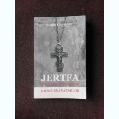 JERTFA UNUI PREOT MUCENIC, MIERCUREA PATIMILOR - SERGIU CIOCARLAN