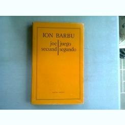 JOC SECUND - ION BARBU   editie bilingva romana/spaniola