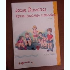 Jocuri didactice pentru educarea limbajului, 3-7 ani - Zoe Dogaru