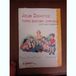 Jocuri didactice pentru educarea limbajului, invatamant preprimar - Zoe Dogaru