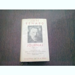 JOURNAL 1887-1910 - JULES RENARD  (CARTE IN LIMBA FRANCEZA)
