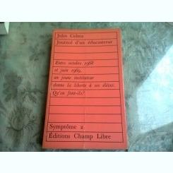 JOURNAL D'UN EDUCASTREUR - JULES CELMA  (CARTE IN LIMBA FRANCEZA)