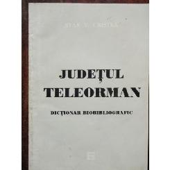 JUDETUL TELEORMAN - STAN V. CRISTEA