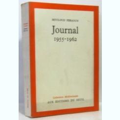 JURNAL 1955-1962 - MOULOUD FERAOUN  (CARTE IN LIMBA FRANCEZA)