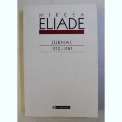 JURNAL 1970-1985 DE MIRCEA ELIADE 2003