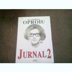 JURNAL 2 - ECATERINA OPROIU