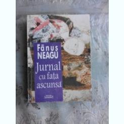 JURNAL CU FATA ASCUNSA - FANUS NEAGU