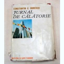 Jurnal De Calatorie ,Constantin C. Giurescu