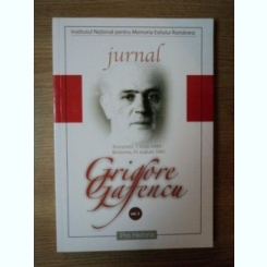 JURNAL VOL I DE GRIGORE GAFENCU , 2006