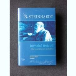 JURNALUL FERICIRII, MANUSCRISUL DE LA ROHIA - N. STEINHARDT