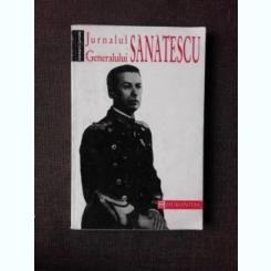 JURNALUL GENERALULUI SANATESCU-CONSTANTIN SANATESCU
