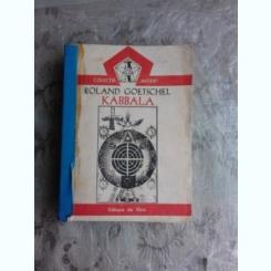 KABBALA DE ROLAND GOETSCHEL, SOCIETATILE SECRETE DE SERGE HUTIN, CE ESTE AUTORITATEA? DE J.M. BOCHENSKI  3 CARTI COLIGATE DIN COLECTIA INITIERI