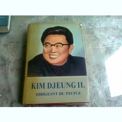 KIM DJEUNG IL  DIRIGEANT DU PEUPLE   VOL.1  (CARTE IN LIMBA FRANCEZA)