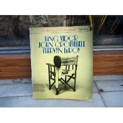 King Vidor - John Cromwell - Mervyn LeRoy , Kingsley Canham