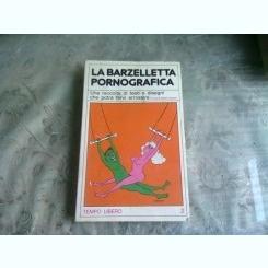 LA BARZELLETTA PORNOGRAFICA - DANILO AQUISTI  (CARTE IN LIMBA ITALIANA)