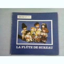 LA FLUTE DE SUREAU - LENA CONSTANTE,RENE TURC