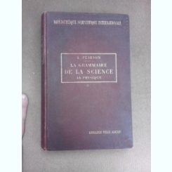 La grammaire de la science, la physique - Karl Pearson  (carte in limba franceza)
