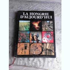 LA HONGRIE D'AUJOURD'HUI, ALBUM  (TEXT IN LIMBA FRANCEZA)