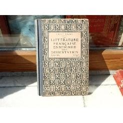 La literature francaise Enseignee par la Dissertation , Daniel Mornet , 1936