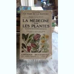 LA MEDICINE PAR LES PLANTES - HENRI LACLERC (MEDICINA NATURISTA)