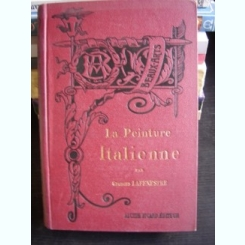 LA PEINTURE ITALIENNE DE GEORGES LAFENESTRE