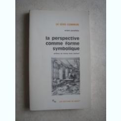 LA PERSPECTIVE COMME FORME SYMBOLIQUE - ERWIN PANOFSKY