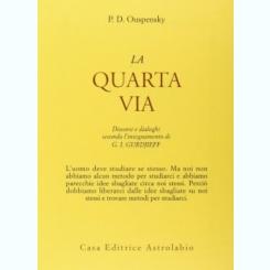 LA QUARTA VIA - P.D. OUSPENSKY  (CARTE IN LIMBA ITALIANA)
