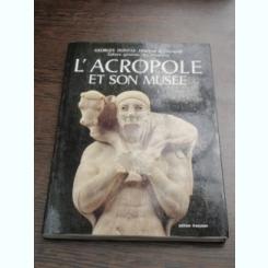 L'ACROPOLE ET SON MUSEE - GEORGES DONTAS