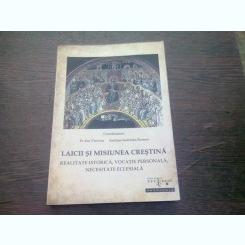 LAICII SI MISIUNEA CRESTINA - ION VICOVA