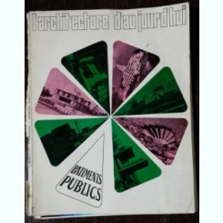L'ARCHITECTURE D'AJOURD 'HUI BATIMENTS PUBLICS 135