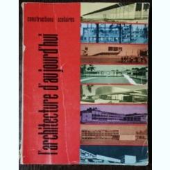 L'ARCHITECTURE D'AJOURD 'HUI CONSTRUCTIONS SCOLAIRES - 72