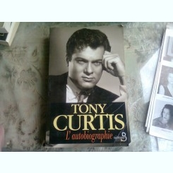 L'AUTOBIOGRAPHIE - TONY CURTIS  (CARTE IN LIMBA FRANCEZA)