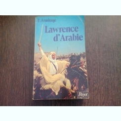 LAWRENCE D'ARABIE - F. ARMITAGE  (CARTE IN LIMBA FRANCEZA)