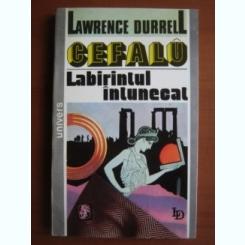 Lawrence Durrell - Cefalu, labirintul intunecat