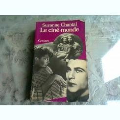LE CINE-MONDE - SUZANNE CHANTAL  (CARTE IN LIMBA FRANCEZA)