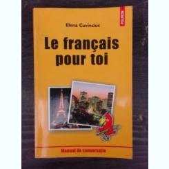 LE FRANCAIS POUR TOI - ELENA CUVINCIUC