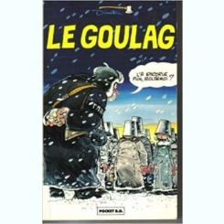 LE GOULAG 1 - DIMITRI  (CARTE CU BENZI DESENATE, TEXT IN LIMBA FRANCEZA)