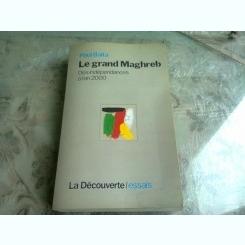 LE GRAND MAGHREB - PAUL BALTA