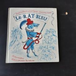 LE RAT BLEU - JEAN MAURICE DE MONTREMY  (TEXT IN LIMBA FRANCEZA)