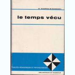 LE TEMPS VECU - EUGENE MINKOWSKI