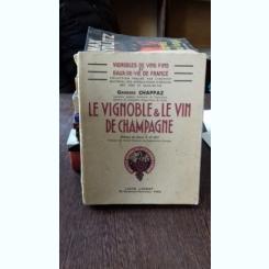 LE VIGNOBLE & LE VIN DE CHAMPAGNE - GEORGES CHAPPAZ