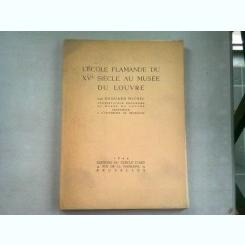 L'ECOLE FLAMANDE DU XV SIECLE AU MUSEE DU LOUVRE - EDOUARD MICHEL