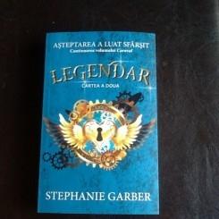 Legendar - Stephanie Garber VOLUMUL 2