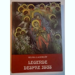 LEGENDE DESPRE ISUS DE SELMA LAGERLOF , 1996