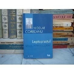 LEPTOPISETUL UNUI EUROPEAN MODERAT , Nicolae Corbeanu , 2005