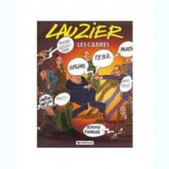 LES CADRES - LAUZIER  (CARTE CU BENZI DESENATE, TEXT IN LIMBA FRANCEZA)