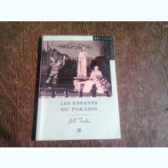 LES ENFANT DU PARADIS - JILL FORBES  (CARTE IN LIMBA FRANCEZA)