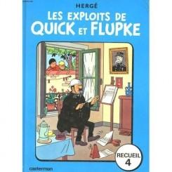 LES EXPLOITS DE QUICK ET FLUPKE - HERGE   RECUEIL 4  (CARTE CU BENZI DESENATE, TEXT IN LIMBA FRANCEZA)